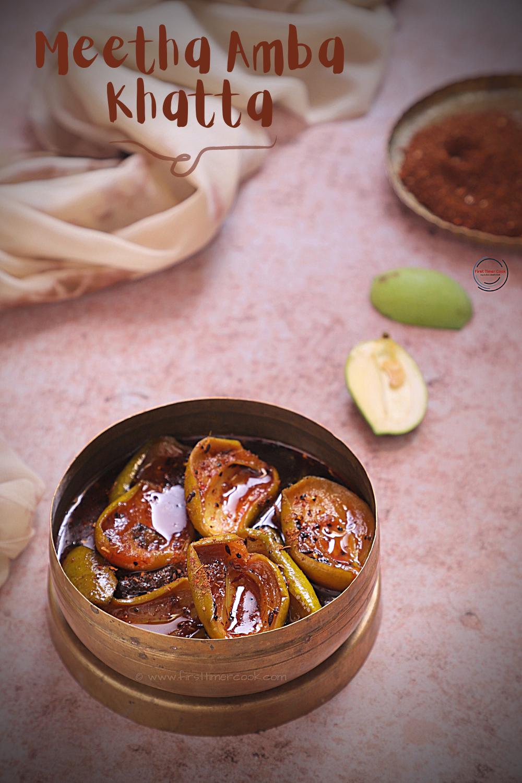 Meetha Amba Khatta | Raw Mango Relish (sweet version)