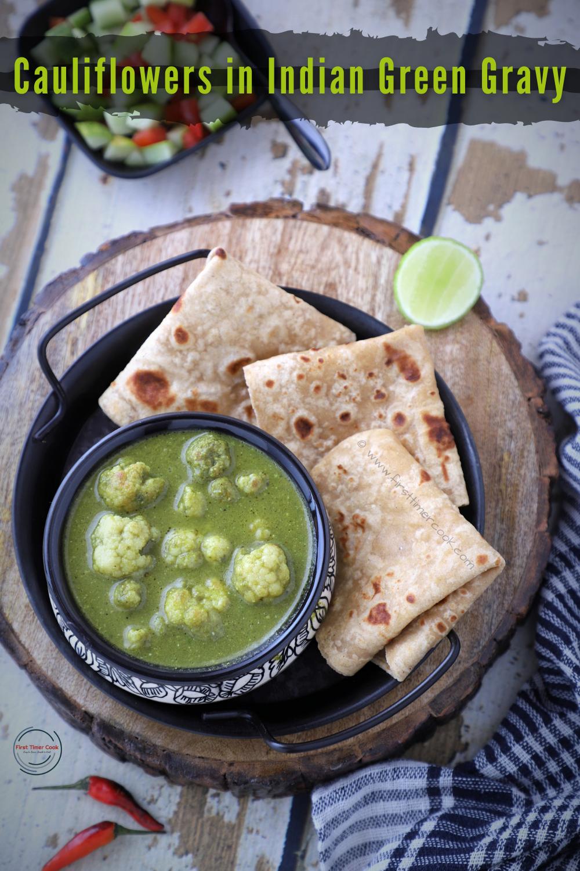 Cauliflowers in Indian Leafy Greens Gravy ( VEGAN & GLUTEN FREE )