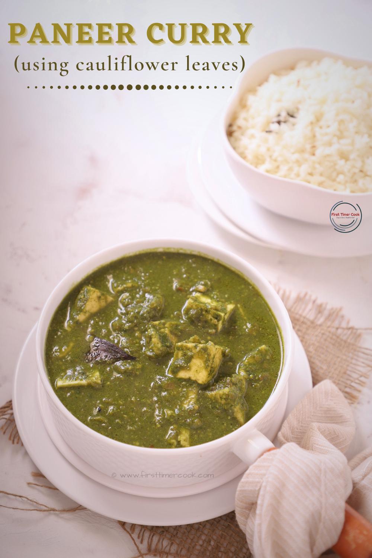 Paneer Curry using Cauliflower Leaves